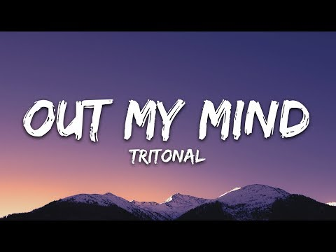 tritonal---out-my-mind-(lyrics)-feat.-riley-clemmons