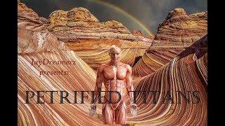 Petrified Titans