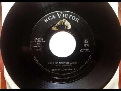 Calling Doctor Casey , John D. Loudermilk , 1962