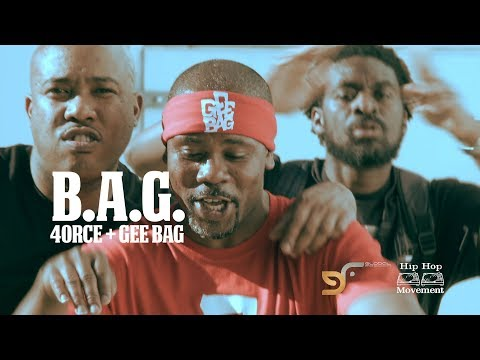 4ORCE + GEE BAG - B.A.G. (OFFICIAL VIDEO)