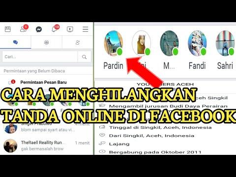Cara Menyembunyikan Tanda Online Di Facebook