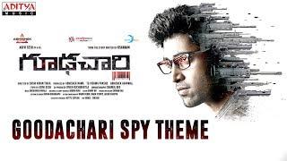 Goodachari Spy Theme || Adivi Sesh, Sobhita Dhulipala || Sricharan Pakala