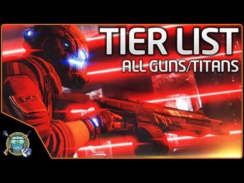 Titanfall 2 Tier List - Best Guns, Titans, etc
