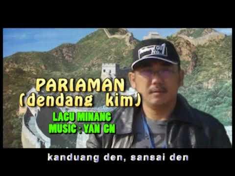 PARIAMAN (DENDANG KIM) - LAGU MINANG