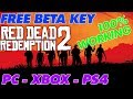 How to get a Red Dead Redemption 2 Beta Key for FREE! 🤑[PC, PS4, XBOX] [Red Dead Redemption 2 BETA]