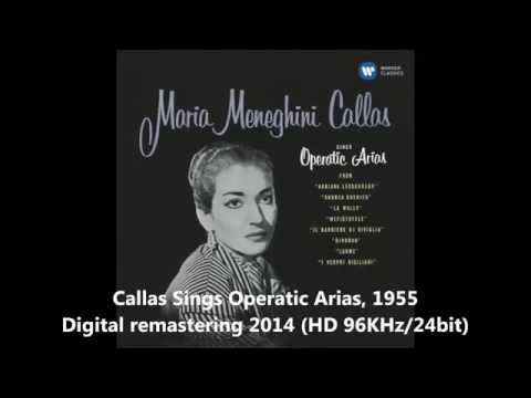 Maria Callas Sings Operatic Arias, 1955 - Digital remastering 2014 (Audio video)