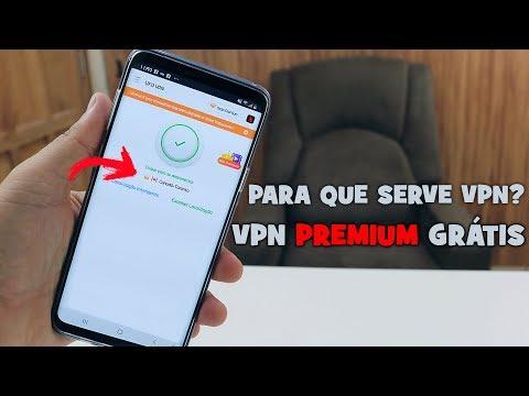 VPN PREMIUM GRÁTIS PARA SEU ANDROID | PARA QUE SERVE VPN?