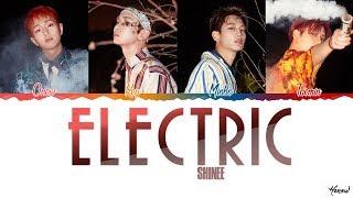 [3.14 MB] SHINee (샤이니) - 'ELECTRIC' Lyrics (Color Coded Han Rom)
