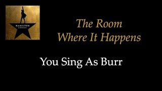Hamilton - The Room Where It Happens - Karaoke/Sing With Me:...