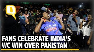 ICC World Cup: Fans Celebrate India's Victory Over Pakistan | The Quint