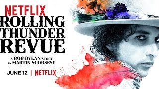Rolling Thunder Revue: A Bob Dylan Story By Martin Scorsese | Fragman | Netflix