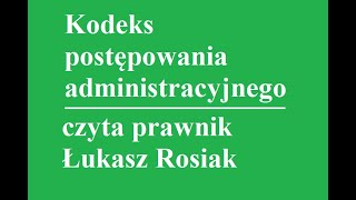 Kodeks postępowania administracyjnego, art.1-27 (I,II,III,IV i V rozdział)
