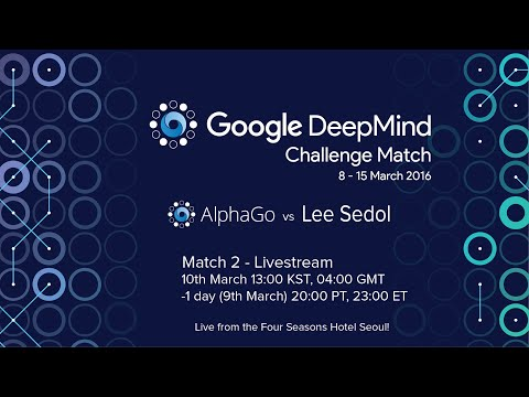 Match 2 – Google DeepMind Challenge Match: Lee Sedol vs AlphaGo