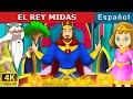 El Rey Midas | Cuentos para dormir | Cuentos Infantiles | Cuentos De Hadas Españoles