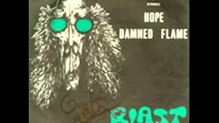 Blast - Damned Flame (Belg 1972  Raw Garage Punk /Proto Hardcore Punk )