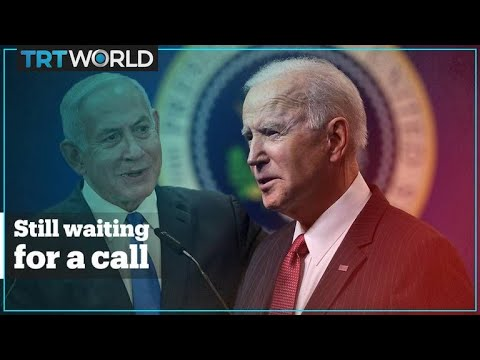 Concern In Israel Over Why Biden Has Yet To Phone Netanyahu