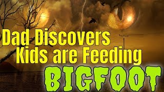Bigfoot Encounter - Dad Discovers Kids are Feeding a Sasquatch!
