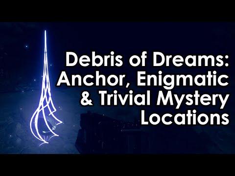 Destiny 2: Debris of Dreams Anchor/Enigmatic/Trivial Mystery Locations