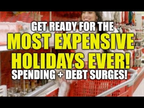 GET READY FOR THE MOST EXPENSIVE HOLIDAYS EVER! ADDICTED TO CREDIT CARDS, VICIOUS PRICE CYCLE
