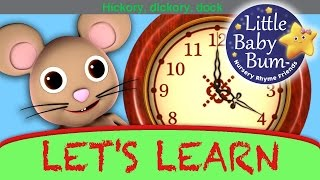 Hickory Dickory Dock | Learn with Little Baby Bum | Nursery Rhymes for Babies | Songs for Kids