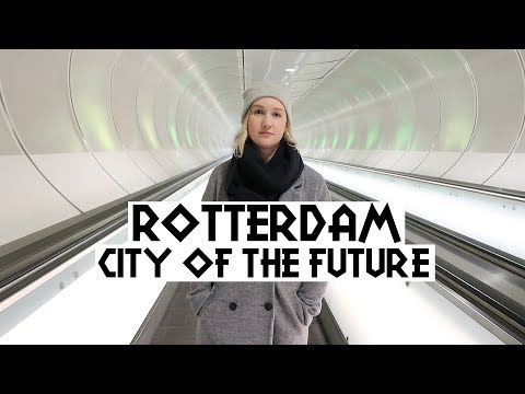 What To Do In Rotterdam, The Netherlands | Eileen Aldis Travel Channel