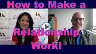 How to Make a Relationship Work - Dating Advice for Women