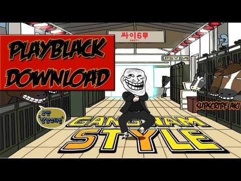 PlayBack - PSY - GANGNAM STYLE (강남스타일) M/V (Download na DESCRIÇÃO)