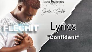 Jonathan C. Gambela - Confident (Lyrics#2)