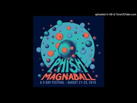 """Phish - """"Tweezer/Prince Caspian"""" (Magnaball, 8/22/15)"""