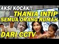 The Onsu Family - Thania intip Sarwendah dari CCTV, Wah Ada apa yah!!