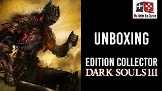 Unboxing | DARK SOULS III | Edition Collector