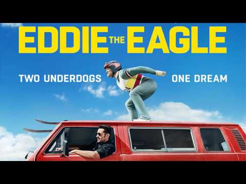 Soundtrack Eddie The Eagle - Trailer Music Eddie The Eagle (Theme Music)