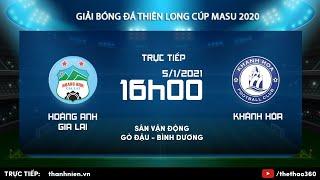 Trực tiếp | Hoàng Anh Gia Lai - Khánh Hòa | Giải bóng đá Thiên Long cúp Masu 2020