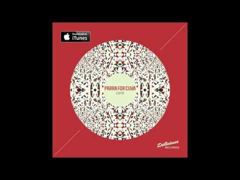 Parra for Cuva - The Fifth Hand (Original Mix)