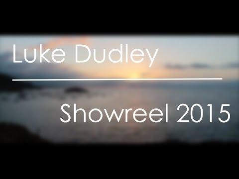 Luke Dudley - Showreel 2015