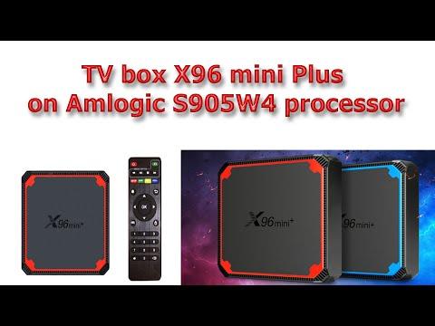 TV box X96 mini Plus on Amlogic S905W4 processor