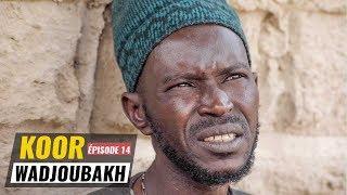 Koor_Wadiou_Bakh_Episode_14