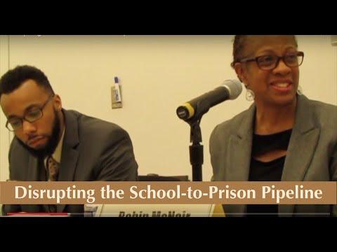 Disrupting the School to Prison Pipeline