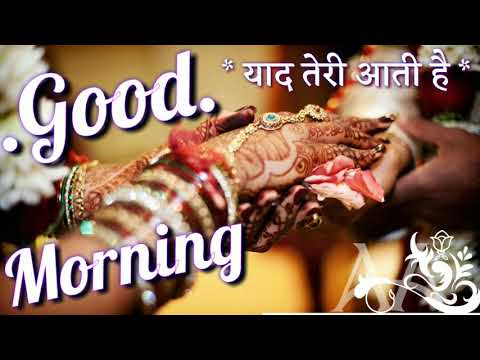 Good Morning Video - Beautiful Whatsapp Status, Greetings, Wishes, Hindi Quotes, Massage,love Status