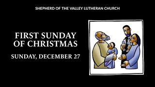 First Sunday of Christmas - December 27, 2020