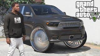 GTA 5 Real Hood Life #31 Franklins' SRT Durango on 28s!! (GTA 5 Hood Life Mods)