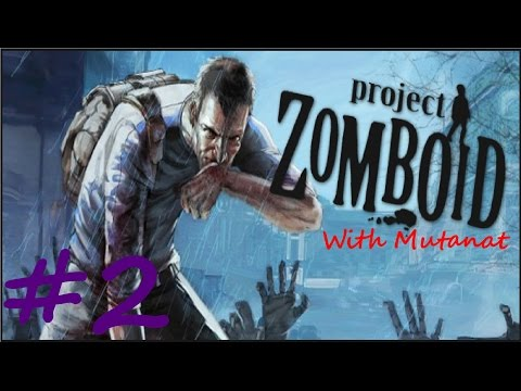 Let's Play Project Zomboid With Mutanat - Ep. 2 - Red Robbin' The Bank!