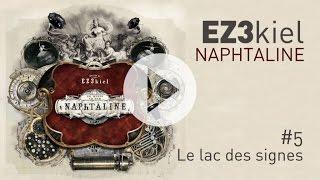 EZ3kiel - Naphtaline #5 Le lac des signes
