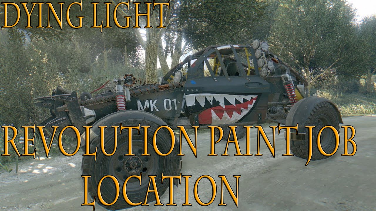 dying light the following revolution shark buggy paint job dying light the following revolution shark buggy paint job location