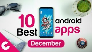 Top 10 Best Apps for Android - Free Apps 2017 (December)