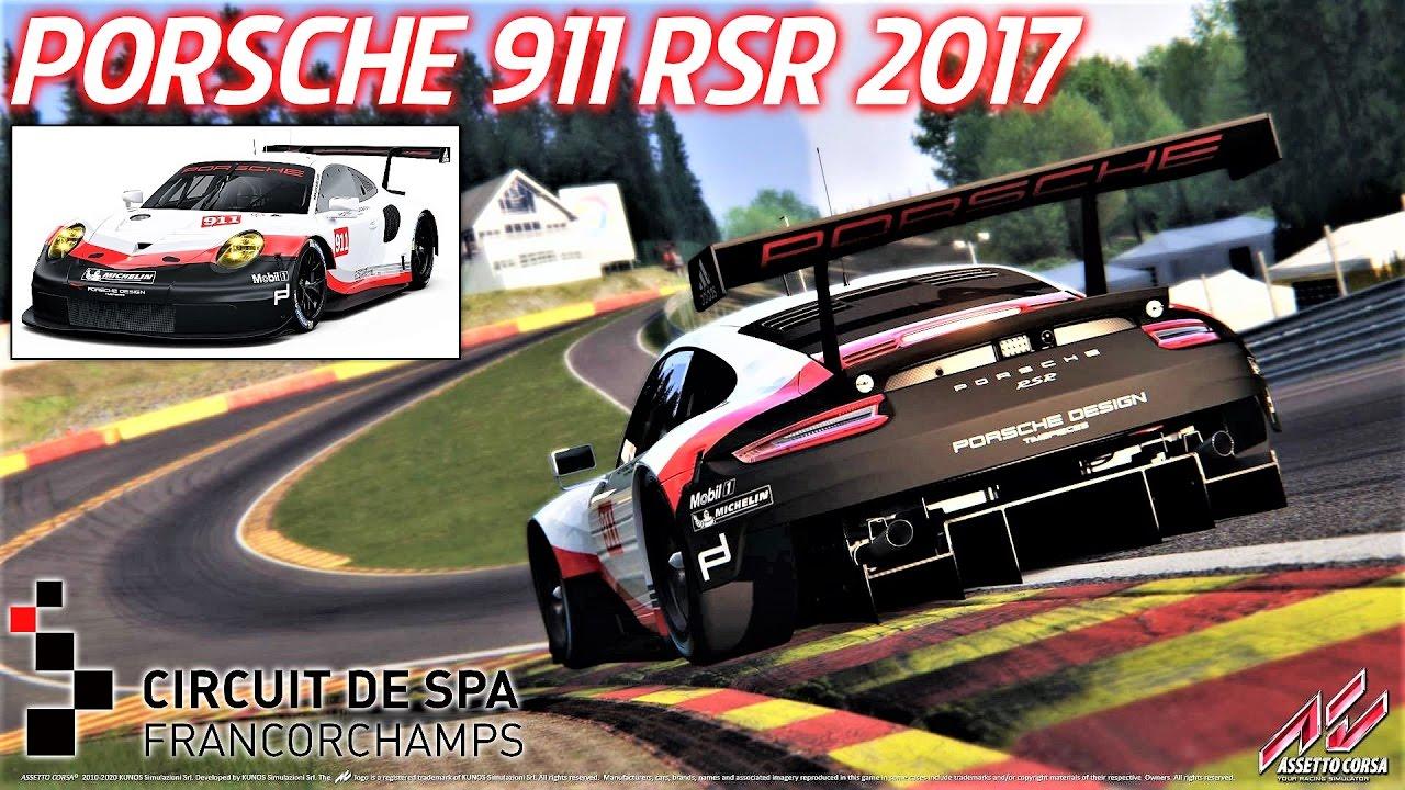 NEW Porsche 911 RSR 2017 HOTLAP At Spa