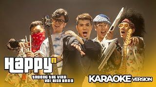 HAPPYn - TRUONG THE VINH ft VOI BIEN BAND - KARAOKE VERSION