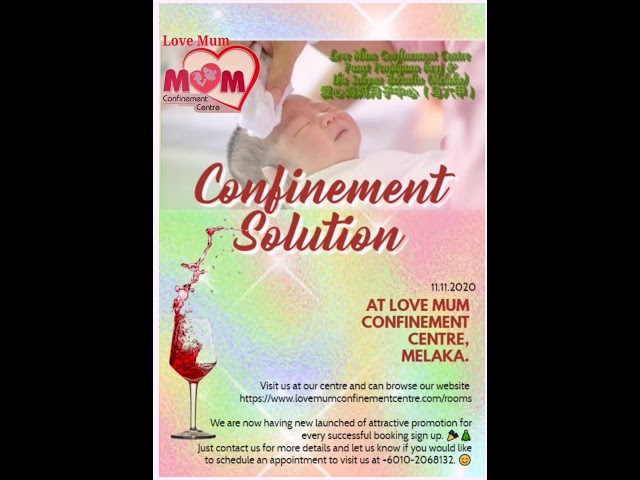 Confinement Solution @ Love Mum Confinement Centre ~ Melaka.
