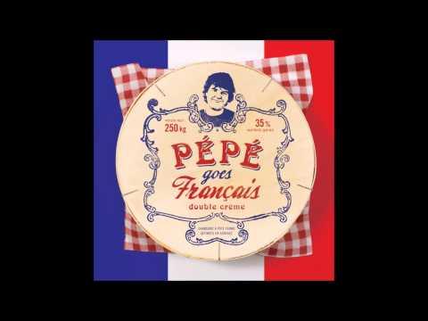 Pépé Goes Francais   La Ballade Des Gens Heureux
