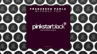 Francesco Parla – Without You (Radio Mix)